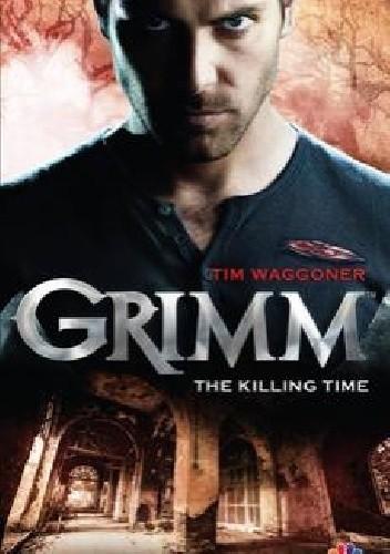 Okładka książki Grimm - The Killing Time