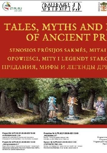 Okładka książki Opowieści, mity i legendy starożytnych Prus