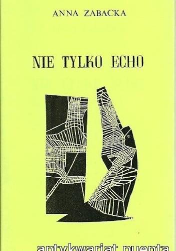 Okładka książki Nie tylko echo