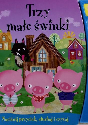 Okładka książki Trzy małe świnki. Książeczka dźwiękowa