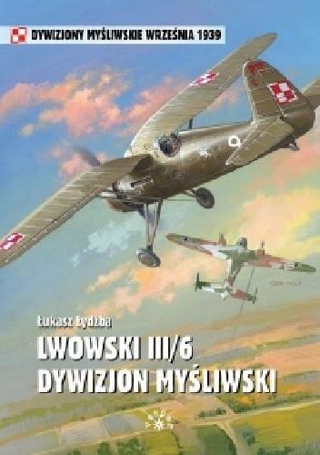 Okładka książki Lwowski III/6 Dywizjon Myśliwski