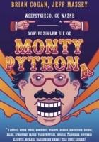 Wszystkiego, co ważne, dowiedziałem się od Monty Pythona