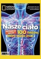 National Geographic. Nasze ciało. 100 faktów, które warto znać