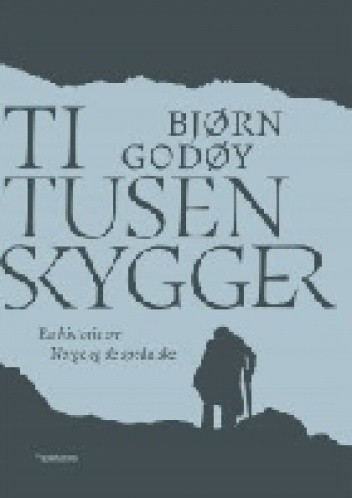 Okładka książki Ti tusen skygger. En historie om Norge og de spedalske