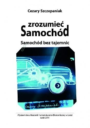 Okładka książki Zrozumieć samochód. Samochód bez tajemnic