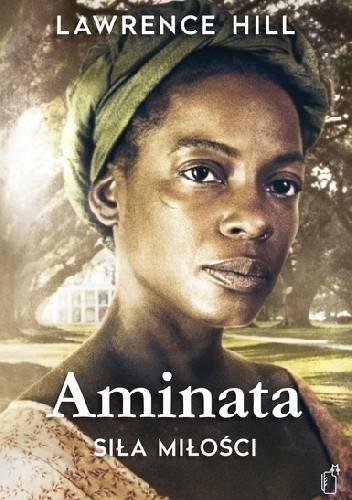 Okładka książki Aminata. Siła miłości