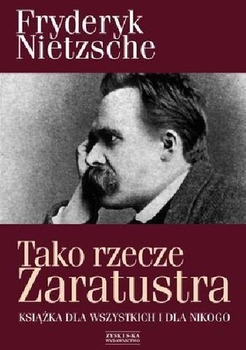 Okładka książki Tako rzecze Zaratustra, książka dla wszystkich i dla nikogo.