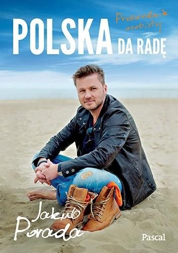 Okładka książki Polska da radę. Przewodnik osobisty