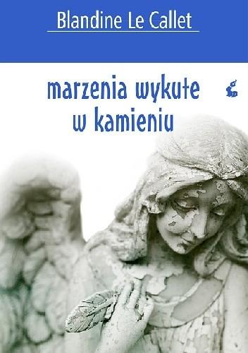Okładka książki Marzenia wykute w kamieniu