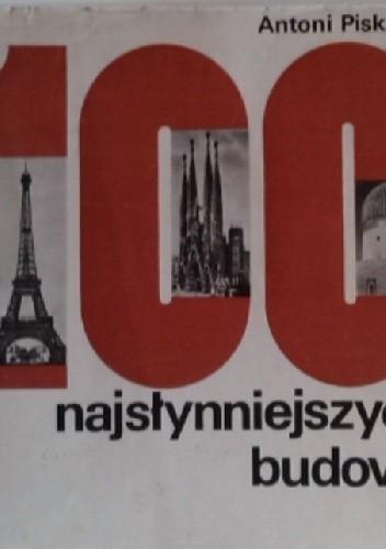 Okładka książki 100 najsłynniejszych budowli