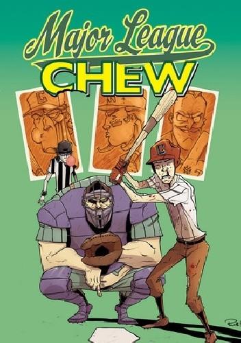 Okładka książki Chew, Vol. 5: Major League