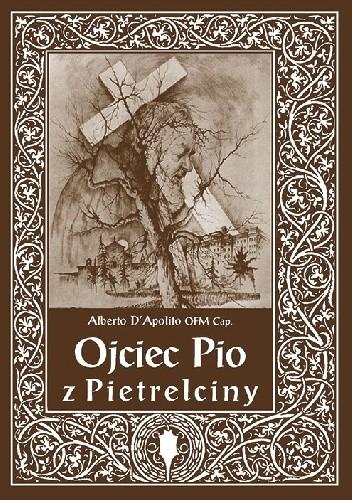 Okładka książki Ojciec Pio z Pietrelciny