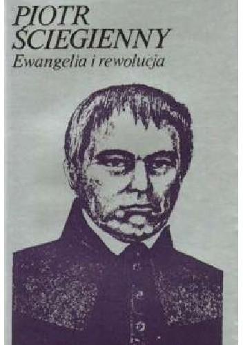 Okładka książki Ewangelia i rewolucja: wybór pism