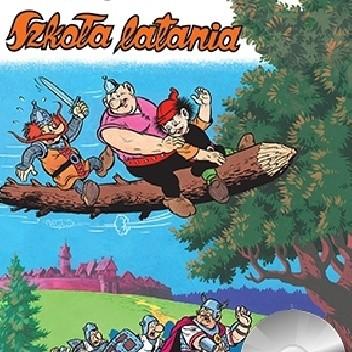 Okładka książki Kajko i Kokosz: Szkoła latania