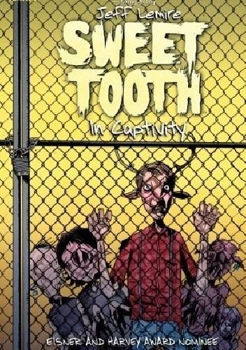 Okładka książki Sweet Tooth, Vol. 2: In Captivity