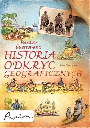 Okładka książki Bardzo ilustrowana historia odkryć geograficznych