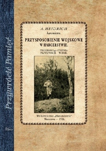 Okładka książki Przysposobienie wojskowe w harcerstwie