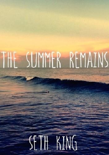 Okładka książki The Summer Remains