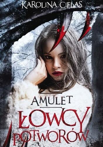 Okładka książki Amulet. Łowcy potworów