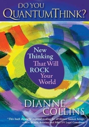 Okładka książki Do You QuantumThink?: New Thinking That Will Rock Your World