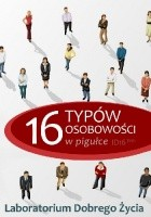 16 typów osobowości w pigułce