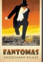 Fantomas. Zakochany książę