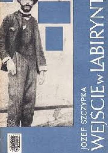Okładka książki WEJŚCIE W LABIRYNT – młodość ST. Wyspiańskiego Opowieść o młodości Stanisława Wyspiańskiego