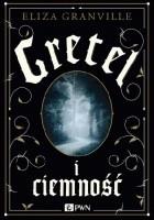Gretel i ciemność