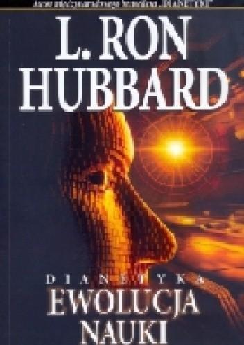 Okładka książki Dianetyka. Ewolucja nauki