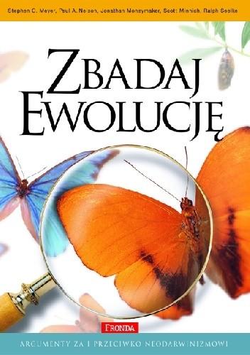 Okładka książki Zbadaj ewolucję: argumenty za i przeciwko neodarwinizmowi