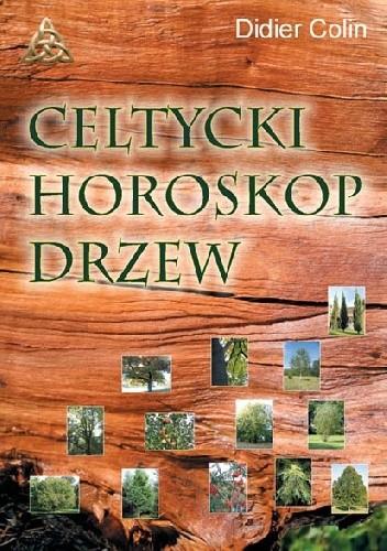 Okładka książki Celtycki horoskop drzew