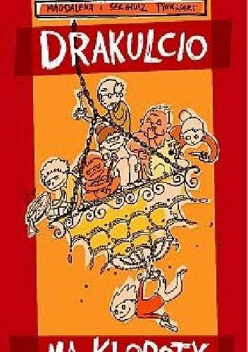 Okładka książki Drakulcio ma kłopoty