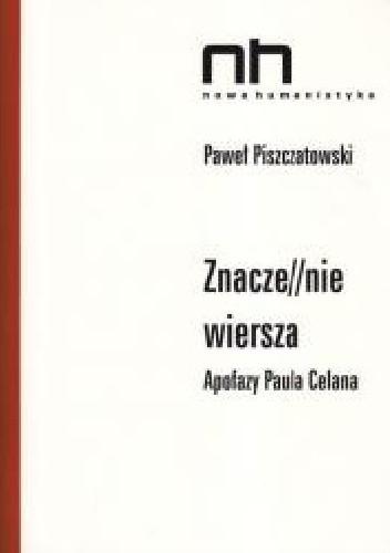 Okładka książki Znacze//nie wiersza. Apofazy Paula Celana