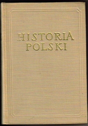 Okładka książki Historia Polski TOM 3 CZ. 3