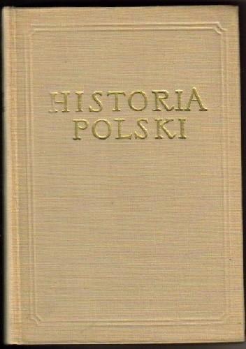 Okładka książki Historia Polski TOM 4 CZ. 1