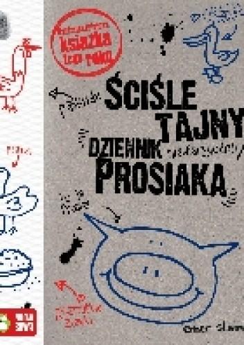 Okładka książki Ściśle tajny, niewiarygodny dziennik Prosiaka