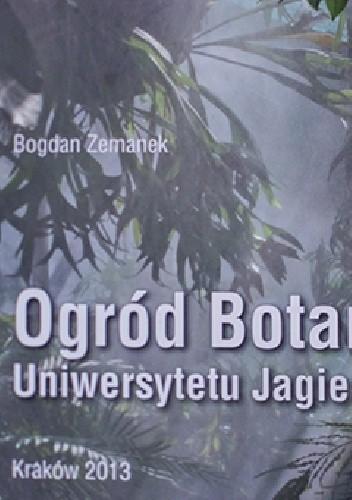 Okładka książki Ogród botaniczny Uniwersytetu Jagiellońskiego