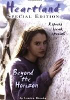 Heartland Special Edition: Beyond the Horizon