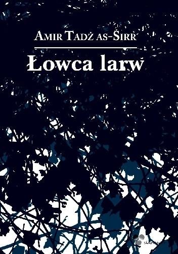 Okładka książki Łowca larw