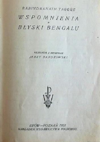 Okładka książki Wspomnienia; Błyski Bengalu.