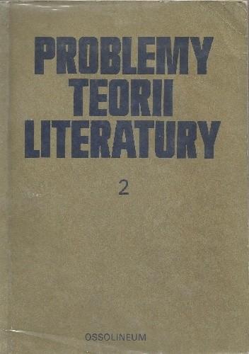 Okładka książki Problemy teorii literatury (2)