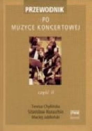 Okładka książki Przewodnik po muzyce koncertowej. Część 2