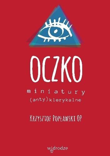 Okładka książki Oczko. Miniatury (anty)klerykalne