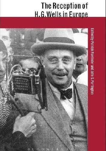 Okładka książki The Reception of H.G. Wells in Europe