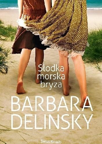 Delińsky Barbara - Słodka morska bryza