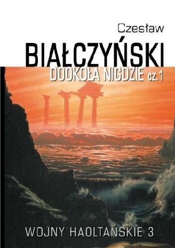 Okładka książki Wojny Haoltańskie t.3: Dookoła nigdzie cz. 1