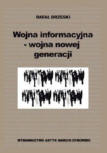 Okładka książki Wojna informacyjna - wojna nowej generacji