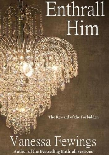 Okładka książki Enthrall Him