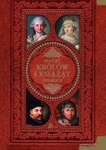 Okładka książki Poczet królów i książąt