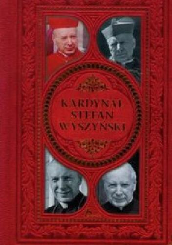 Okładka książki Kardynał Stafan Wyszyński